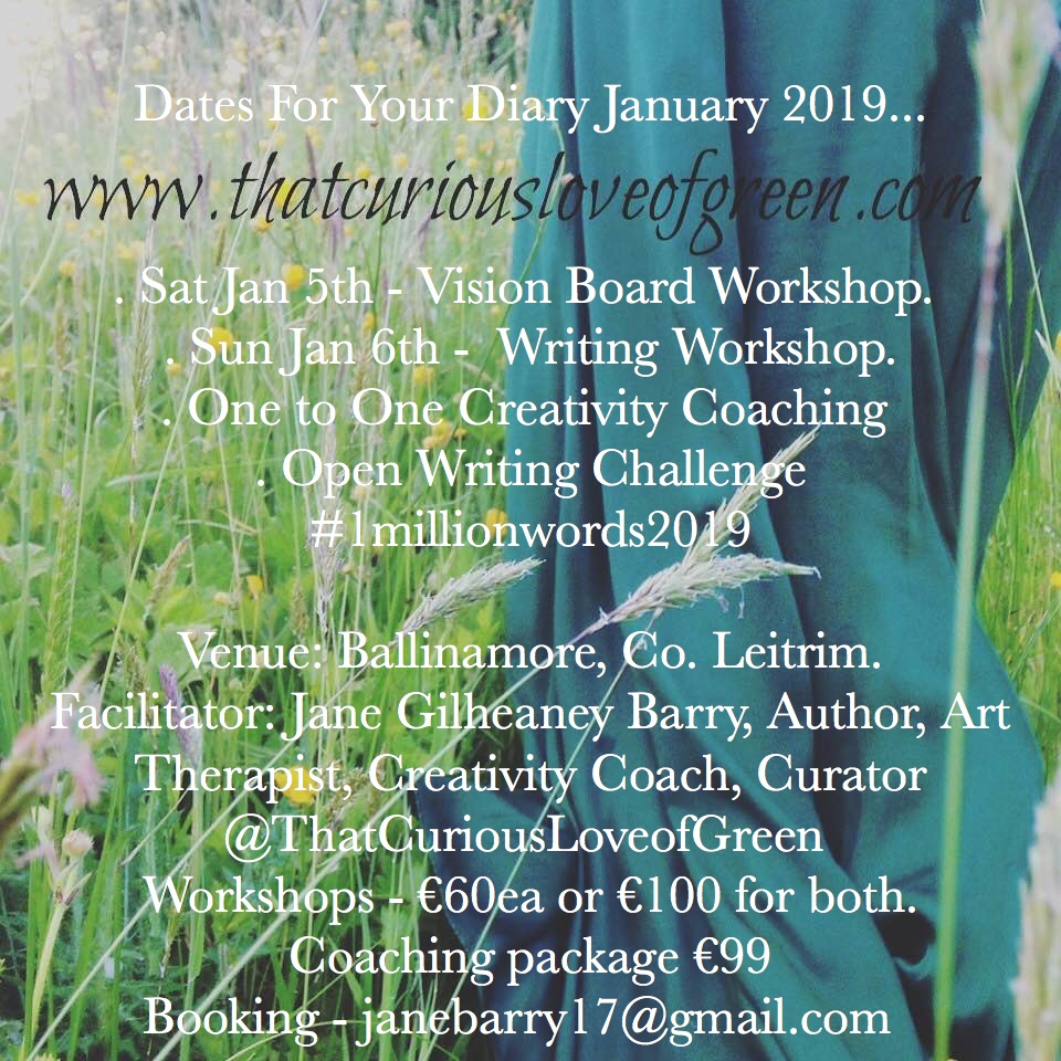 #ThatCuriousLoveofGreen New Year Workshops For 2019 #Writing #Creativity #Vision